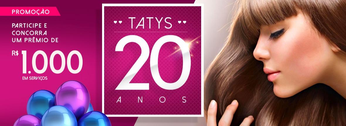 Promoção Taty's 20 anos